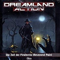 Dreamland Action 2 Reverend Pain ...